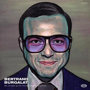 Les choses qu'on ne peut dire à personne - Vinile LP di Bertrand Burgalat