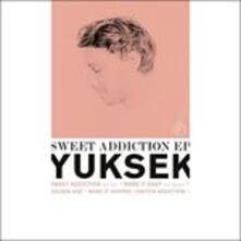 Sweet Addiction - Vinile LP di Yuksek