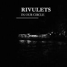 In Our Circle - CD Audio di Rivulets