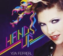 Hands Up - CD Audio di Ysa Ferrer