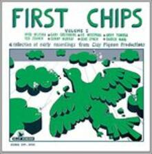 First Chips (Remastered) - CD Audio
