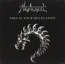 This Is Your Revelation - CD Audio di Metalsteel