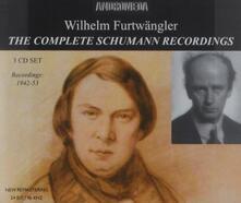 Complete Schumann Recordi - CD Audio di Robert Schumann,Wilhelm Furtwängler