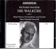 La Valchiria (Atto I) - CD Audio di Richard Wagner