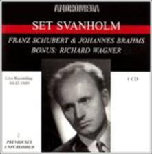 Sings Schubert-Brahms-Wag - CD Audio di Set Svanholm