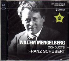 Mengelberg Conducts.. - CD Audio di Franz Schubert