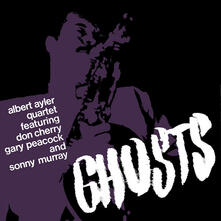 Ghosts - CD Audio di Albert Ayler