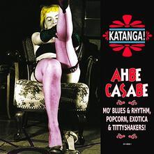 Katanga! Ahbe Casabe - Vinile LP