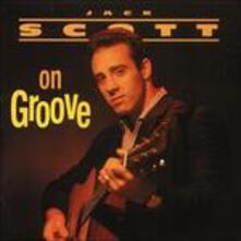 Scott on Groove - CD Audio di Jack Scott