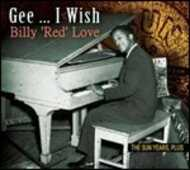 CD Gee... I Wish Billy Red Love
