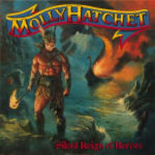 Silent Reign of Heroes - CD Audio di Molly Hatchet