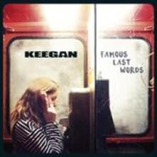 Famous Last Words - Vinile LP di Keegan