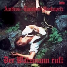Der Watzmann Ruft - Vinile LP di Wolfgang Ambros,Manfred Tauchen,Joesi Prokopetz