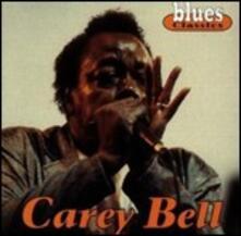 Blues Classics - CD Audio di Carey Bell