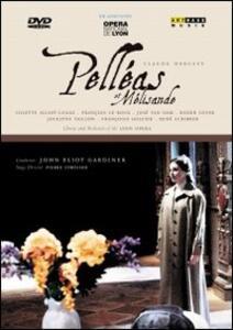 Claude Debussy. Pelleas et Melisande - DVD