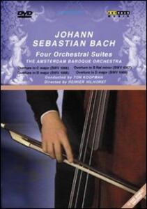 Johann Sebastian Bach. Four Orchestral Suites di Reinier Hilhorst - DVD