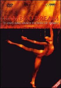 Bamboo Dream. Cloud Gate Dance Theatre of Taiwan - DVD