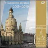 CD Frauenkirche Dresden 2005-2010
