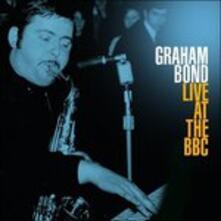 Live At The Bbc - Vinile LP di Graham Bond