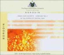 Estratti dal Principe Igor - Sinfonia n.2 - CD Audio di Alexander Porfirevic Borodin,Royal Philharmonic Orchestra