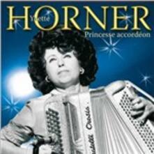 Princesse Accordeon - CD Audio di Yvette Horner