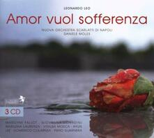 Amor vuol sofferenza - CD Audio di Leonardo Leo