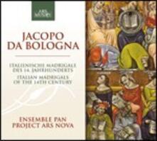 Madrigali italiani - CD Audio di Jacopo da Bologna