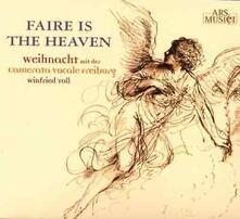 Faire Is the Heaven - CD Audio