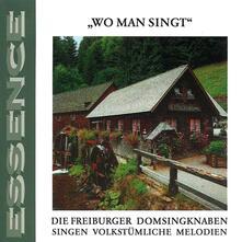 Wo Man Singt - CD Audio di Freiburger Domsingknaben