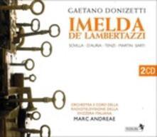 Imelda de' Lambertazzi - CD Audio di Gaetano Donizetti