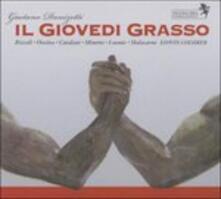Il giovedi grasso - CD Audio di Gaetano Donizetti