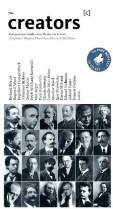 Composers Play Their Own Work at the Piano - CD Audio di Creators