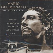 The Roman Hero - CD Audio di Mario Del Monaco