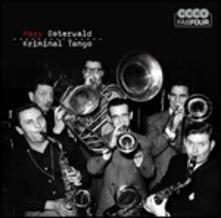 Kriminal Tango - CD Audio di Hazy Osterwald