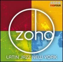 Zoho. Latin Jazz New York - CD Audio