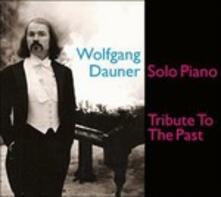 Tribute to the Past - Vinile LP di Wolfgang Dauner