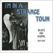I'm in a Stange Town - Vinile LP