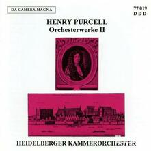 Orchesterwerke ii - CD Audio di Henry Purcell