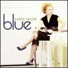 Blue - CD Audio di Cassie Taylor