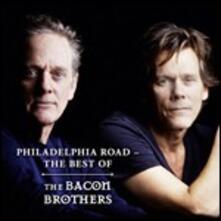 Philadelphia Road - CD Audio di Bacon Brothers