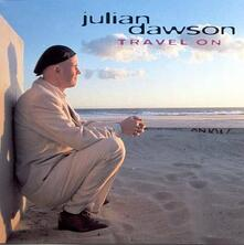 Travel on - CD Audio di Julian Dawson