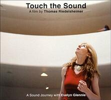 Touch the Sound (Colonna Sonora) - CD Audio