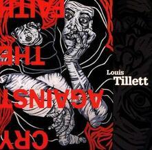 Cry Against The Faith - CD Audio di Louis Tillett