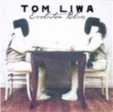 Evolution Blues - CD Audio di Tom Liwa