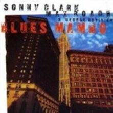 Blues Mambo - CD Audio di Max Roach,Sonny Clark,George Duvivier