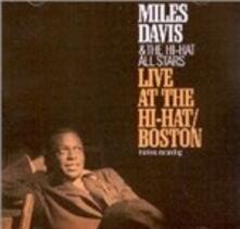 Live at the Hi-Hat Boston - CD Audio di Miles Davis