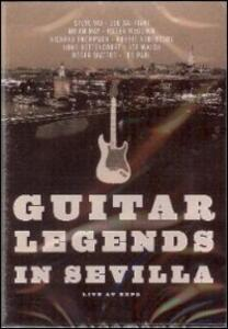 Guitar Legends in Sevilla (DVD) - DVD
