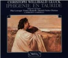 Iphigenie en Tauride - CD Audio di Christoph Willibald Gluck