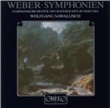 Sinfonie n.1, n.2 - CD Audio di Carl Maria Von Weber