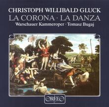 La Corona - La Danza - Vinile LP di Christoph Willibald Gluck